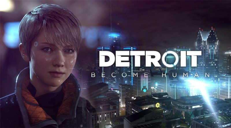 Sony PS4-Exclusive Detroit: Become Human Release Date Announced