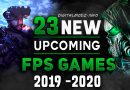 23 Awsome Upcoming First-Person Shooter Games 2019 – 2020