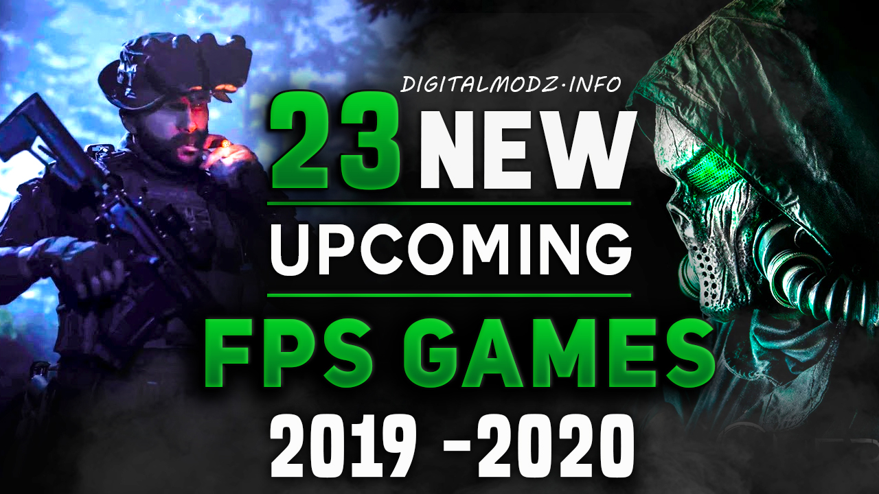 Upcoming Games 2020.23 Awsome Upcoming First Person Shooter Games 2019 2020